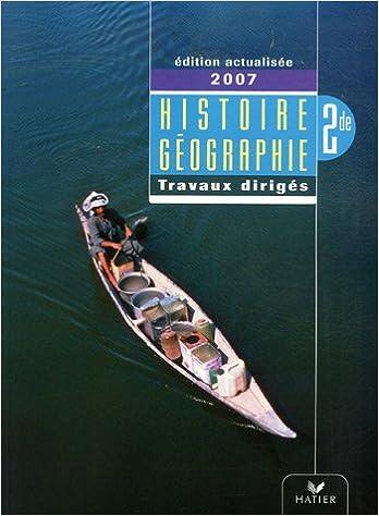 Livres gratuits en ligne Histoire-géographie 2e : Travaux dirigés pdf, epub