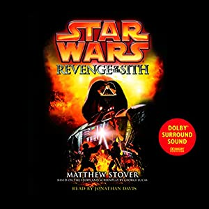 Star Wars Episode III: Revenge of the Sith Audiobook