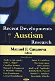 Recent Developments in Autism Research, , 1594544972
