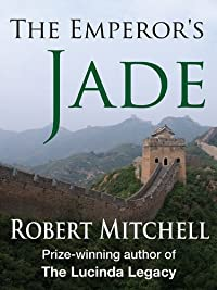 The Emperor's Jade by Robert Mitchell ebook deal