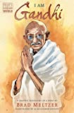 Book cover from I Am Gandhi: A Graphic Biography of a Hero (Ordinary People Change the World) by Brad Meltzer