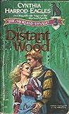 The Distant Wood, Cynthia Harrod-Eagles, 0440117038