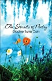 The Sounds of Poetry, Gladine Burke Cain, 1608361608