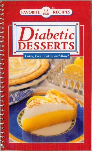 Diabetic Deserts: Cakes, Pies, Cookies and More!