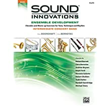 Sound Innovations for Concert Band: Ensemble Development for Intermediate Concert Band - Flute: Chorales and Warm-up Exercises for Tone, Technique and Rhythm (Sound Innovations Series for Band)