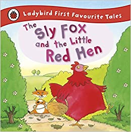 The Sly Fox And The Little Red Hen: Ladybird First Favourite Tales por Mandy Cross