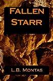 Fallen Starr, L. B. Montas, 1493671162