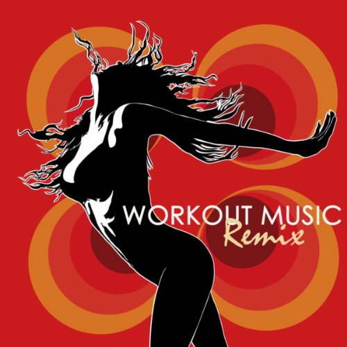 Workout Music Remix: Deep House & Soulful Fast Music for Fitness, Cardio, Total Body Workout, Spinning, Aerobics & Kick Boxing