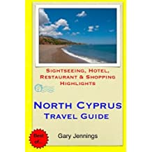 North Cyprus Travel Guide: Sightseeing, Hotel, Restaurant & Shopping Highlights
