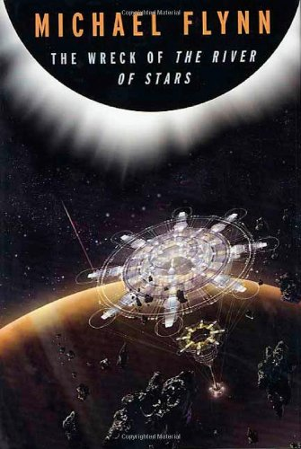The Wreck Of The River Of Stars  Tom Doherty Associates Books