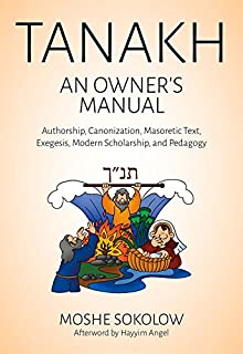 Amazon jewish history in conflict a study of the major tanakh an owners manual authorship canonization masoretic text exegesis modern fandeluxe Image collections