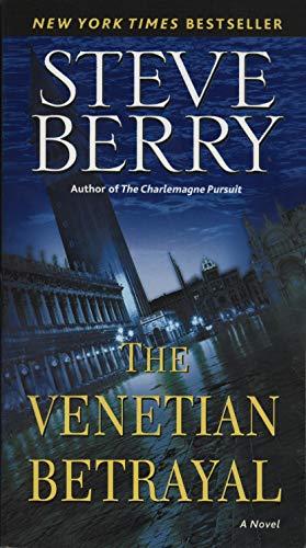 (The Venetian Betrayal: A Novel (Cotton Malone Book 3))