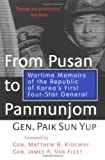 Book cover for From Pusan to Panmunjom: Wartime Memoirs of the Republic of Korea's First Four-Star General