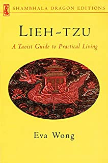 Lieh-tzu: A Taoist Guide to Practical Living