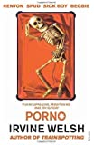 Porno by Welsh, Irvine New Edition (2003)
