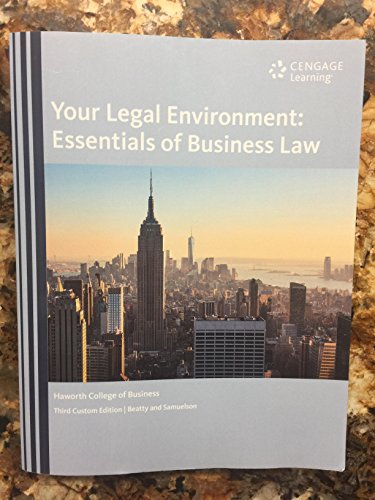 Your Legal Environment: Essentials of Business Law, 3rd Custom Edition [LAW 3800]