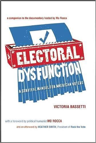 Electoral Dysfunction: A Survival Manual for American Voters: Amazon.es: Bassetti, Victoria, Rocca, Mo, Smith, Heather: Libros en idiomas extranjeros