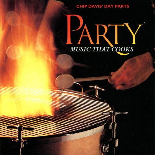 Chip Davis' Day Parts - Party ...