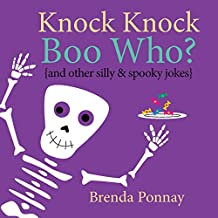 Knock Knock Boo Who? (Illustrated Knock Knock Jokes for Kids)
