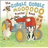 The Gobble Gobble Moooooo Tractor Book by Alborough, Jez [02 September 2010]