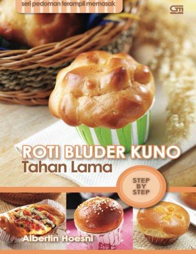 Roti Bluder Kuno Tahan Lama (Indonesian Edition)