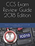 CCS Exam Review Guide 2018 Edition