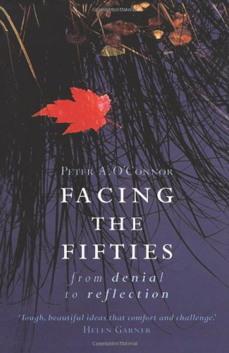 Facing the Fifties: From Denial to Reflection
