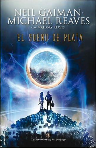 El sueño de plata (Junior - Juvenil (roca)): Amazon.es: Neil Gaiman, Mónica Faerna: Libros