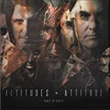 51qm7tr4ReL. SL160  - Altitudes and Attitude - Get It Out (Album Review)