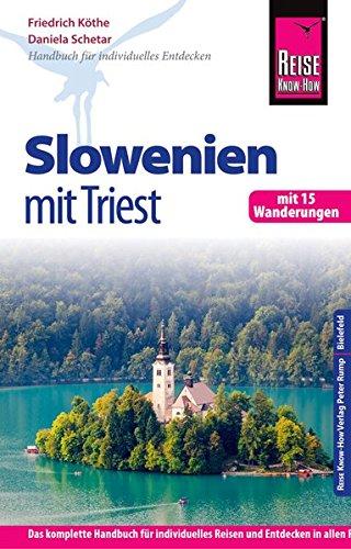 reise-know-how-slowenien-mit-triest-mit-15-wanderungen-reisefhrer-fr-individuelles-entdecken