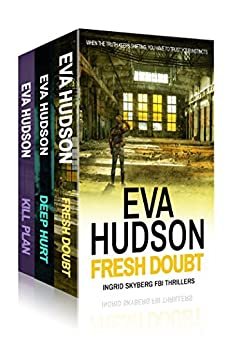 Ingrid Skyberg FBI Thrillers Box Set: Gripping thrillers with a twist by [Hudson, Eva]