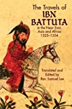 img - for The Travels of Ibn Battuta: in the Near East, Asia and Africa, 1325-1354 (Dover Books on Travel, Adventure) book / textbook / text book