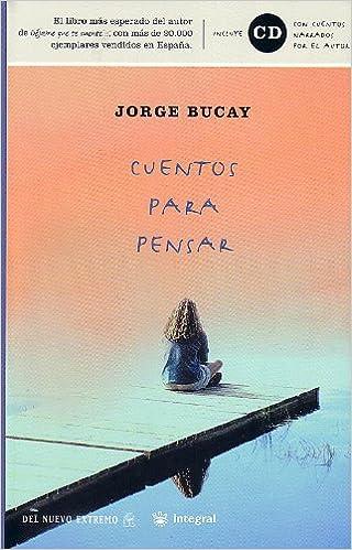 Cuentos para pensar.: 039 (DIVULGACIÓN): Amazon.es: Bucay, Jorge: Libros