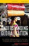 Understanding Globalization, Robert K. Schaeffer, 0742561798