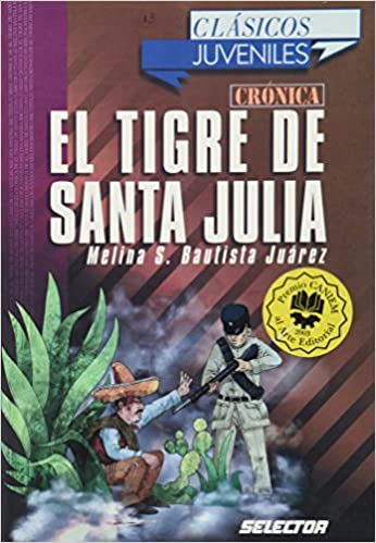 Amazon.com: Tigre de Santa Julia, El. Para jovenes (Clasicos ...