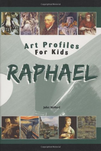 Raphael (Art Profiles for Kids)