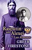 Rasputin and Alexei, Greer Firestone, 1462675034