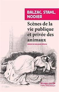 Scènes de la vie privée et publique des animaux : études de moeurs contemporaines, Collectif