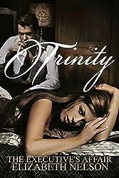 Trinity (The Executive's Affair Book 1) (English Edition)