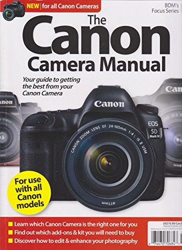 The Canon Camera Manual Magazine Volume 8 Winter 2017/2018