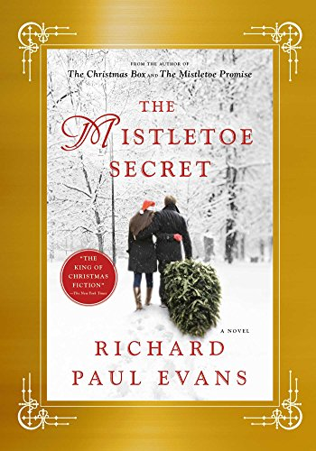 Mistletoe Collection - The Mistletoe Secret: A Novel (The Mistletoe Collection)
