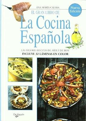 El gran libro de la cocina española (N.ed.): Amazon.es: Calera, Ana Maria: Libros