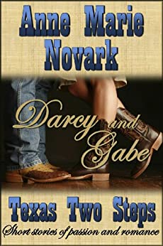 Darcy and Gabe (Texas Two Steps Short Story Book 1) by [Novark, Anne Marie]