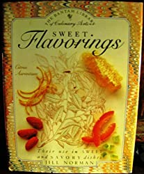 Sweet Flavorings (Library of Culinary Arts)