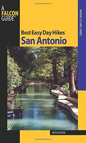 Best Easy Day Hikes San Antonio (Best Easy Day Hikes Series)