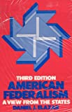 img - for American Federalism: A View from the States book / textbook / text book