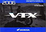 31MEM620 2006 Honda VTX1300C A CE Motorcycle Owners Manual