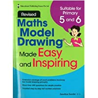 Model Drawing Made Easy & Inspiring (Revised): Primary 5/6