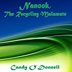 Nanook, the Recycling Malamute | Candy O'Donnell