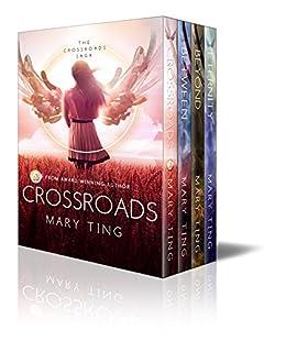 Crossroads Saga Box Set by [Ting, Mary]